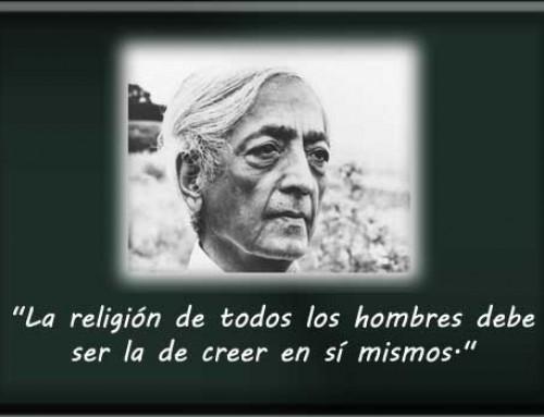 Krishnamurti, profundas reflexiones