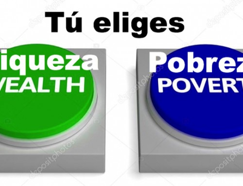 Riqueza o Pobreza, tú eliges